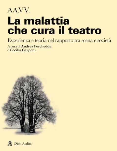 la malattia che cura il teatro